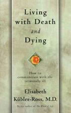 Living with Death and Dying, Kubler-Ross, Elisabeth, Good Condition Book, ISBN 0