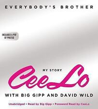 Everybody's Brother by CeeLo Green (2013, CD, Unabridged)