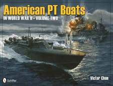 Book - American Pt Boats in World War II Volume 2 by Victor Chun
