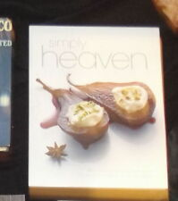 Simply Heaven 75 Irrestistible Savoury and Sweet Philadelphia Recipes