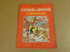 STRIP HERDRUK 1962 ONGEKLEURDE REEKS / SUSKE EN WISKE N° 27 - DE BRULLENDE BERG