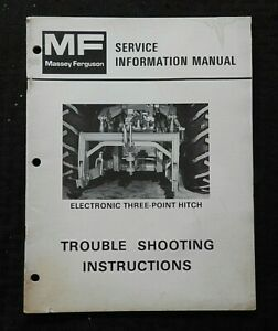 "MASSEY-FERGUSON MF TRACTOR ""ELECTRONIC THREE-POINT HITCH"" SERVICE INFO MANUAL"