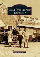 West Whiteland Township by Janice Wible Earley (2015, Paperback)