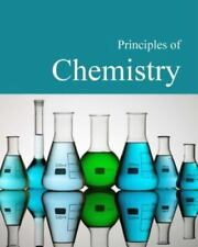 Principles of Chemistry: Print Purchase Includes Free Online Access (Principl...