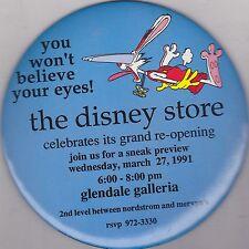 """VINTAGE 6"""" PINBACK #37- 013 - DISNEY -  DISNEY STORE 1991 GLENDALE GALLERIA"""