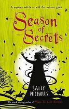Season of Secrets, Sally Nicholls, New Book
