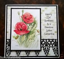 Ladies Handmade Personalised Birthday Card Any Age Daughter Sister Poppy Flower