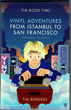 Tim Book Two: Vinyl Adventures from Istanbul to San Francisco: Tim Burgess-PROMO