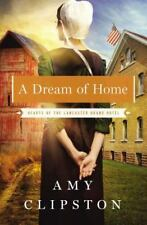 A Dream of Home by Amy Clipston (2014, Paperback)