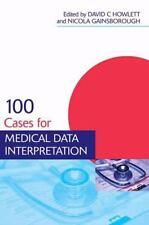 Medical Finals Revision: 100 Cases for Medical Data Interpretation (2013, Paperb