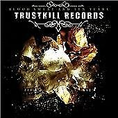 Trustkill Records - Blood Sweat And Ten Years, Various Artists, Audio CD, Accept