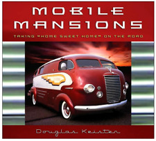 "Mobile Mansions: Taking ""Home Sweet Home"" on the Road by Douglas Keister (2006)"