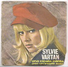 DISCO VINILE 45'' - SYLVIE VARTAN - COME UN RAGAZZO - UNA CICALA CANTA