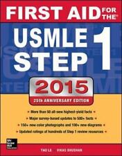 First Aid for the USMLE Step 1 2015, Bhushan, Vikas, Le, Tao