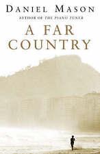"""VERY GOOD"" Mason, Daniel, A Far Country, Book"
