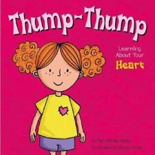 Thump-Thump: Learning about Your Heart (Amazing Body)-ExLibrary