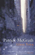 Ghost Town: Tales of Manhattan Then and Now by Patrick McGrath - New Book