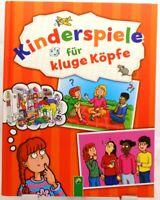 Kinder Spiele für kluge Köpfe + Ratgeber Buch + Tolle Ideen und Anregungen Party
