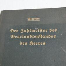 Der Zahlmeister des Heeres, Militärbuch 1940