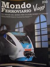 Mondo Ferroviario n°233 L - E 444 Tartaruga di ROCO - in treno per OLANDA