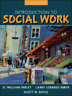Introduction to Social Work by O William Farley: Used