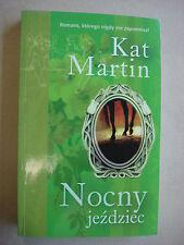 NOCNY JEZDZIEC KAT MARTIN POLISH ROMANCE PO POLSKU BOOK - LIKE NEW