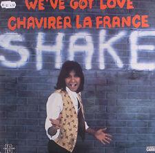 "LP 12"" 30cms: Shake: we've got love, carrere E1"