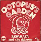 """REPARATA AND THE DELRONS """"OCTOPUS'S GARDEN"""" FRENCH 70'S 7' SPOT 40017 BEATLES !"""