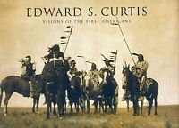 Edward Sheriff Curtis : Visions of the First Americans, Hardcover by Gulbrand...
