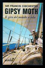 CHICHESTER FRANCIS SIR GIPSY MOTH IL GIRO DEL MONDO A VELA MURSIA 1968 MARE
