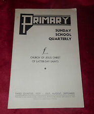 PRIMARY Sunday School Quarterly LDS Mormon Book of 1939 Lesson Manual
