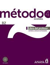 Método 4 de español. Libro del profesor B2. ENVÍO URGENTE (ESPAÑA)