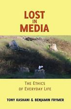 Minding the Media Ser. Critical Issues for Learning and Teaching: Lost in...