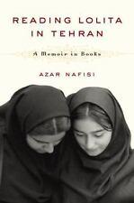Reading Lolita in Tehran: A Memoir in Books, Azar Nafisi, Good Books
