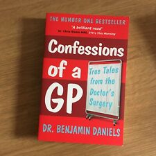 Confessions of a GP book by Dr Benjamin Daniels Book Paperback