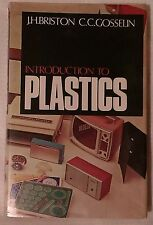 Introduction to Plastics by C.C. Gosselin, J.H. Briston (Hardback, 1968)