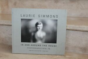 laurie simmons in and around the house photographs 1976-78