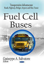Fuel Cell Buses (Transportation Infrastructure-Roads, Highways, Bridges, Airport