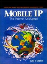 Mobile IP: The Internet Unplugged Prentice Hall Series in Computer Network 1997
