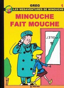 Minouche (Les mésaventures de) - tome 1 : Minouche fait mouche