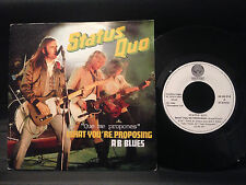 "STATUS QUO WHAT YOU'RE PROPOSING  SPANISH 7"" SINGLE"