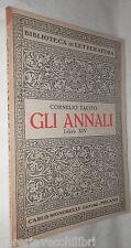 GLI ANNALI Libro Quattordicesimo Cornelio Tacito Giuseooe Bortone Signorelli di