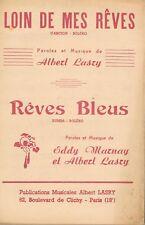LOIN de mes RÊVES Boléro d'Albert LASRY & RÊVES BLEUS Rumba-Bolero d'Eddy MAZNAY
