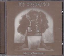 ION DISSONANCE - minus the herd CD