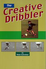 The Creative Dribbler - Soccer Book