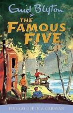 The Famous Five: Five go off in a caravan by Enid Blyton (Paperback)