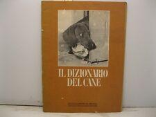 Il dizionario del cane. Le enciclopedie di Arianna