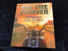 RIDE FREE FOREVER. THE LEGEND OF HARLEY-DAVIDSON ~~H/B with D/W BOX SET 2 VOLS~~