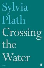 Crossing the Water by Sylvia Plath (Paperback, 2017)