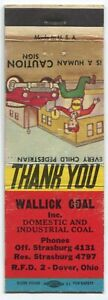 Wallick Coal Inc Domestic & Industrial Dover Ohio OH Matchbook Cover